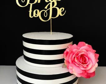 Bride to be cake topper- bridal shower cake topper