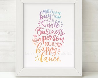 Printable Wall Art, Happy Dance Small Business Office Art, Entrepreneur Printable Quote Art, Direct Sales, Fashion Consultant Printable Art