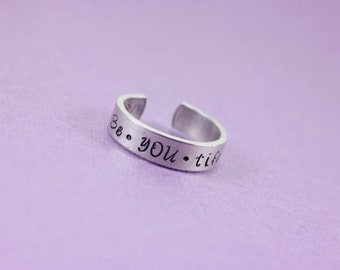 Be•YOU•tiful Hand Stamped Adjustable Aluminum Ring
