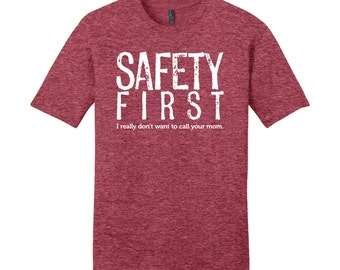 Men's Shirt Safety First Science Teacher Gift Funny Teacher Gifts for Teachers Cool Funny T Shirts Man Funny Science Shirt Typography Tshirt