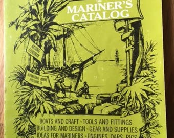 The Mariner's Catalog 1974 3rd printing A Book of Information for those Concerned with Boats and the Sea RARE