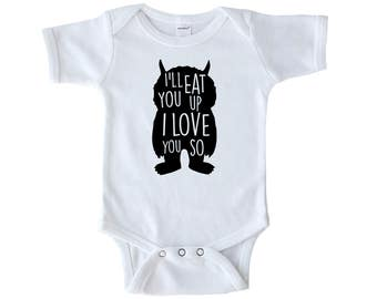 I'll Eat You Up I Love You So Bodysuit - Where the Wild Things Are - Baby Shower Gift - Toddler Bodysuit - Gift for Baby