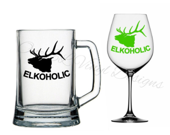 "DIY Decal - ELKOHOLIC"" - Decal for the Elk Hunter - Vinyl Decal for Beer Mugs, Wine Glasses and more... Glass/Mug NOT Included"