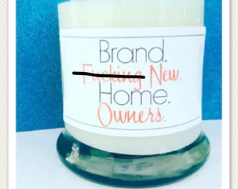 Mature- Home owner candle- new homeowner gift- new house- house warming gift- real estate new home- first time homebuyers- brand new home-
