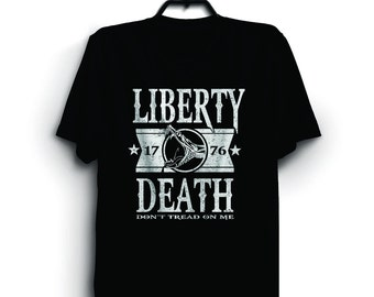 Liberty or Death Shirt - Don't Tread On Me - Patriotic - American - Freedom