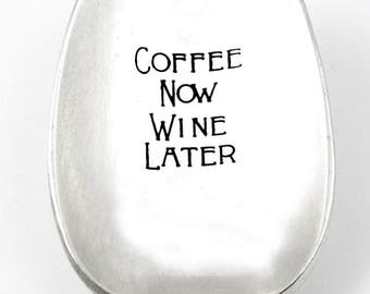 Silverplate Coffee Now Wine Later  - Engraved Vintage Spoon - Hostess Gift Idea - Silverware