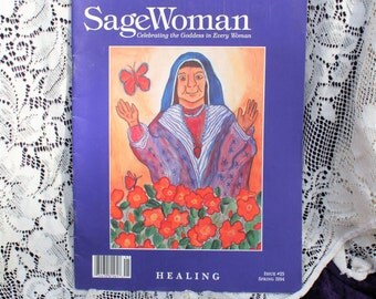 Vintage Sage Woman Magazine Issue #25 Spring 1994 The Healing Edition/Goddess Book/Wiccan Book/Witchcraft/Occult/Metaphysical Book/Feminine
