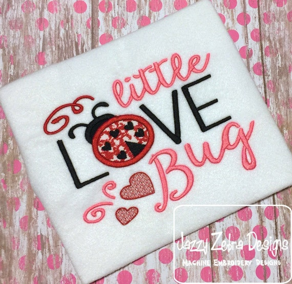 Little Love Bug saying appliqué embroidery design - Valentines day appliqué design - Valentine appliqué design - ladybug appliqué design