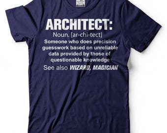Architect T-Shirt Gift For Architect Tee Shirt Funny Architect Tee Shirt