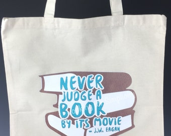 Never Judge a Book by its Movie Quote Tote Bag
