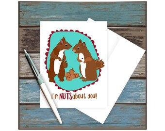 I'm Nuts About You, Squirrel Card, Squirrels, I Love You Card, Funny Anniversary Card, Funny Valentine Card, Funny Pun Card, Funny Love Card