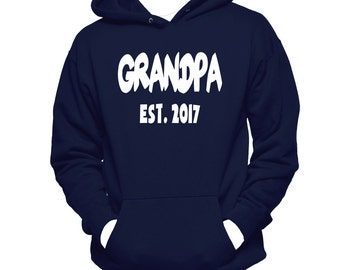 Grandpa Est. (Any Year) Hoodie Sweatshirt - Grandpa Gifts - Grandpa Sweatshirt - Grandpa Hoodie - Gifts For Grandpa - Grandpa To Be