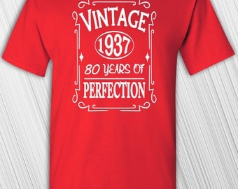 80th Birthday Gift   Vintage 1937 80 Years Of Perfection T-shirt   Funny Shirt   Custom Any Year   Personalized Present   Turning 80   80th