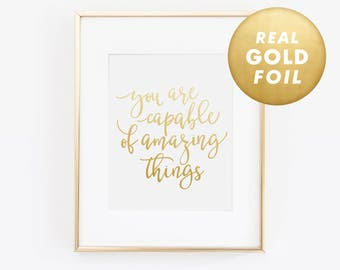 You Are Capable Of Amazing Things Quote, Inspirational Quote, Office Decor, Desk Accessories, Gold Foil Print, Office Decor, Gold Foil Art