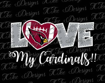 Love My Cardinals - Arizona Cardinals Football - SVG Design Download - Vector Cut File