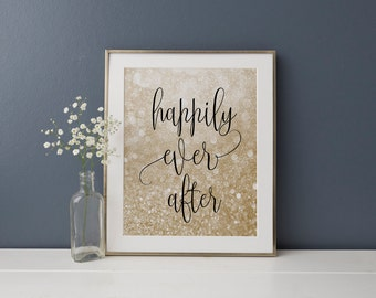 """PRINTABLE Art """"Happily Ever After"""" Engagement Party Sign Wedding Party Decor Bridal Shower Decor Gold Glitter Bokeh Bachelorette Party"""