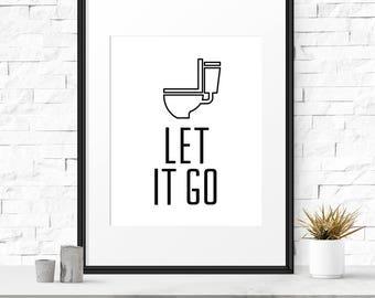 Funny bathroom decor, Let it go, Bathroom print, Toilet sign, Bathroom printable, Kids bathroom, Funny printable, Funny decor, Digital art