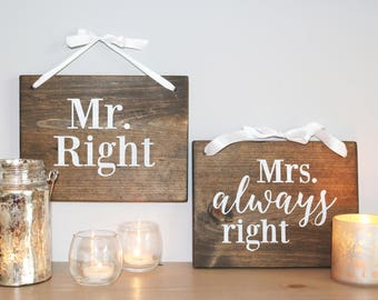 Mr. Right & Mrs. Always Right Signs