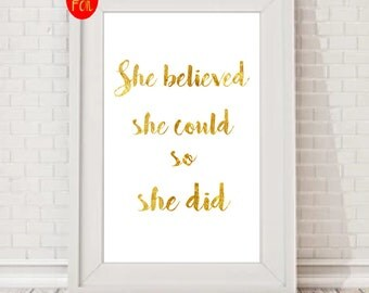 Gold Foil Print, Rose Gold Foil Print, Copper Foil Print, Christmas Gift for Her, She Believed She Could So She Did