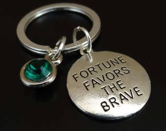 Fortune favors the Brave Keychain, Custom Keychain, Custom Key Ring, Brave Keychain, Brave Key Chain, Inspirational Quote, Fortune Keychain