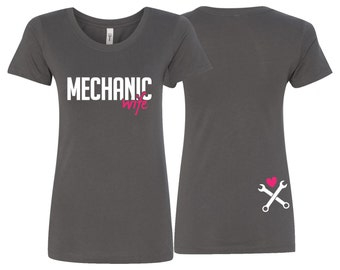 Mechanic Wife Shirt, Mechanic Wife, Mechanic Wife Ladies Fitted T-Shirt, Mechanic Husband, Wife Gift, Mom Gift, Mother's Day Gift