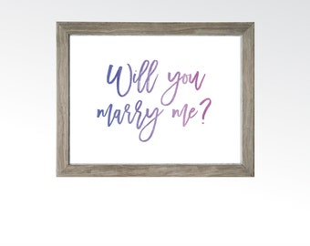 Watercolor Will You Marry Me Sign - Marriage Proposal Wall Art - Pop the Question - Purple Blue Ombré - DIGITAL DOWNLOAD printable art