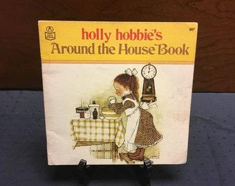 1978 Holly Hobbie Around the House Children's Book