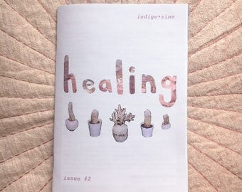 indige•zine 'issue #2: healing'