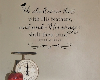 Christian Wall Decal - Scripture Wall Decor - He shall cover thee with His feathers - Psalm 91