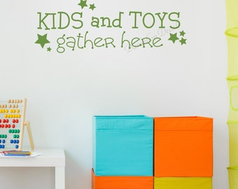 Kids Playroom Wall Decal, Playroom Decal, Kids and Toys Gather Here, Toy Room Wall Decal Kids Room Wall Decal, Playroom Wall Decal