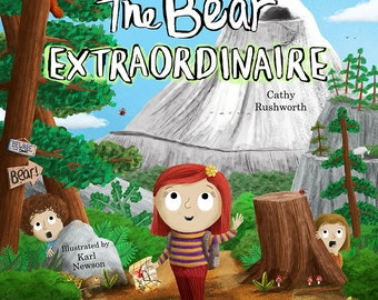 The Bear Extraordinaire - a picture book.