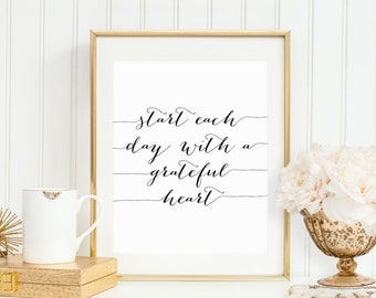 Start Each Day With A Grateful Heart Printable Inspirational Art Positive Quote Print Motivational Wall Art Black and White Home Office
