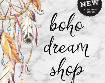 Etsy shop set premade, custom bohemian shop cover, boho chic branding design, hippie dream catcher banner, bespoke jewelry marketing