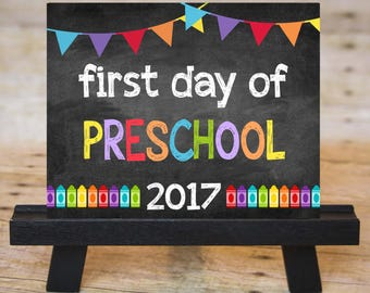 FIRST DAY of Preschool Sign, First Day of School Chalkboard Printable 2017, Instant Download 8x10