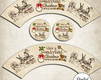 Digital Alice in Wonderland Have a Wonderland Christmas Cupcake Wrappers - Party,Xmas,Holiday Parties