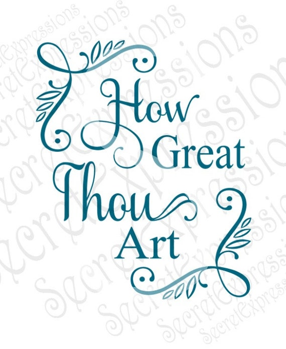 How Great Thou Art Svg Religious Svg Hymn Svg Svg File
