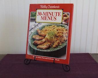 Betty Crocker's 30 Minute Menus, Vintage Cookbook, 1992