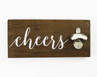 Cheers Bottle Opener Gift for Him Gift for Husband Wall Beer Opener Man Cave Decor