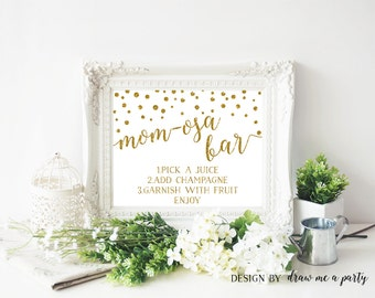 Momosa Bar , Mom-osa Sign , Gold Baby Shower Sign , Baby Shower Momosa Bar , Mom-osa Baby Shower Sign , Gold Baby Shower , Printable