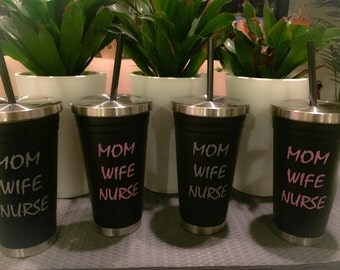 Mom Wife Nurse Stainless Steel Tumbler