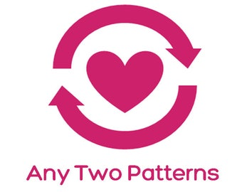 Choose Any Two Patterns