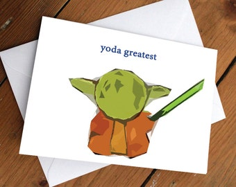 "YODA - ""yoda greatest"" card // star wars, darth vader // birthday, anniversary, valetines, appreciation, thank you card"