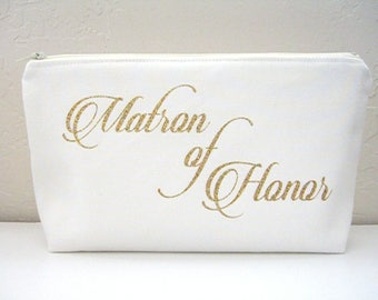 Matron of Honor Makeup Bag - Wedding Makeup Pouch - Maid of Honor Gift - Maid of Honor Cosmetic Bag - Personalized Maid of Honor Bag