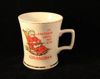 "Vintage Grandma Mug ""If Mother Says No, Ask Grandma"" Knitting Rocking Chair Gold Trim Coffee Tea Hot Cocoa"