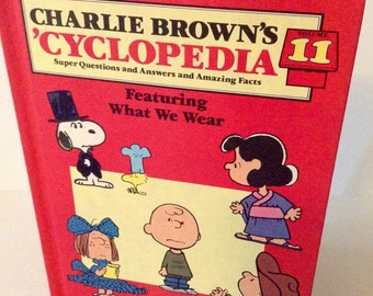 CHARLIE BROWN'S 'Cyclopedia - Volume 11, Featuring What We Wear