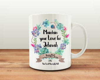JW | Baptism Gift Keepsake Mug | Custom | Maintain your Love for Jehovah | Convention | Assembly | Present  | Jehovah's Witnesses 001