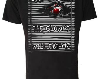 EVIL CLOWN T Shirt Cant Sleep Tonight, The Clowns Will Eat Me