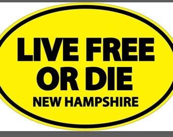 Live Free or Die // New Hampshire // Vinyl Euro Sticker