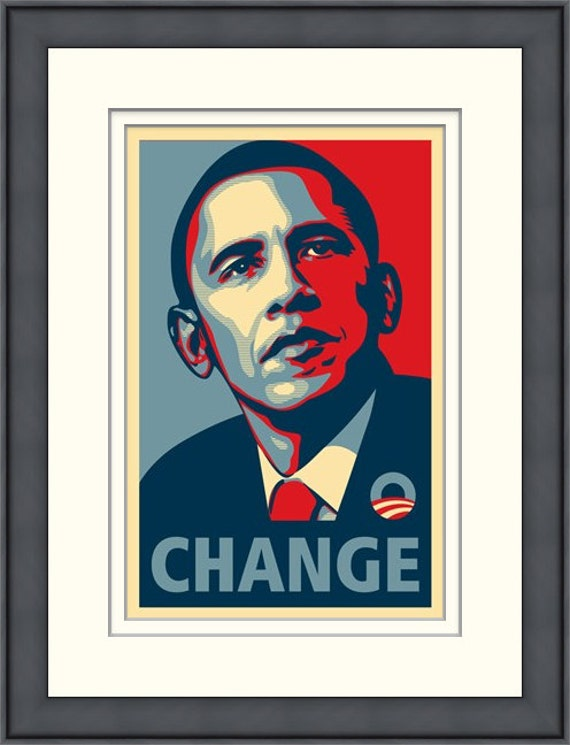 Framed Rare Obama Campaign Poster Change By Shepard Fairey