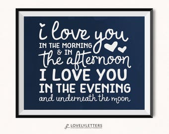 I Love You In The Morning and In The Afternoon Print / I Love You Printable / DIGITAL / Underneath the Moon Printable / Kids Room Print